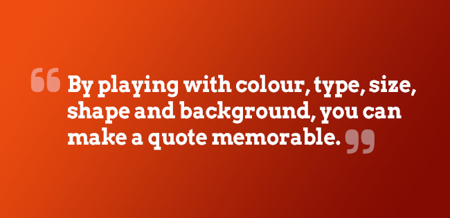 Boost design of your quotes
